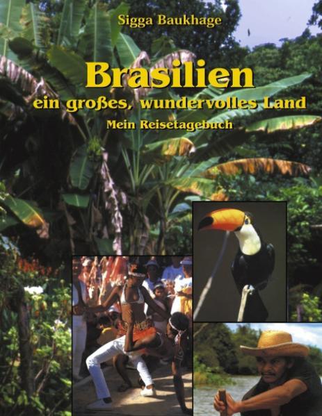 Brasilien - ein großes wundervolles Land als Buch