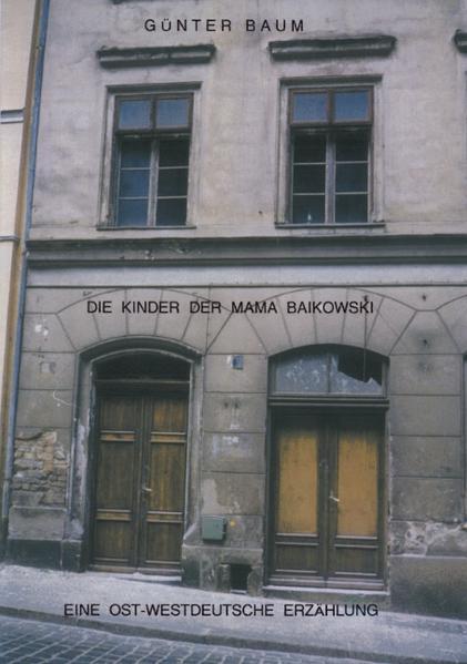 Die Kinder der Mama Baikowski als Buch