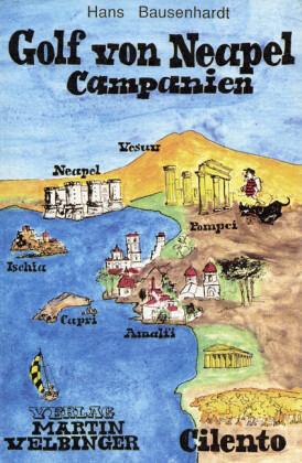 Golf von Neapel. Campanien. Cilento als Buch