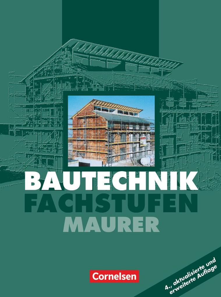 Bautechnik. Fachstufen. Maurer. Schülerbuch. Euro-Ausgabe als Buch