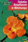 Farbatlas Nutzpflanzen Mitteleuropas