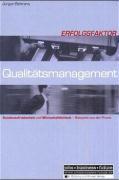 Erfolgsfaktor Qualitätsmanagement als Buch