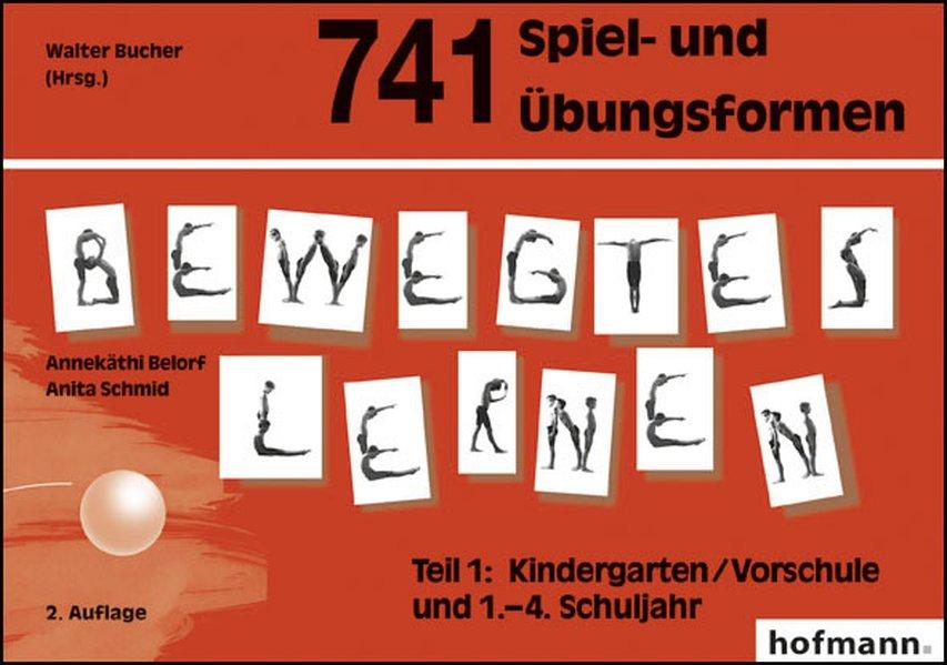 741 Spiel- und Übungsformen Bewegtes Lernen 01 als Buch