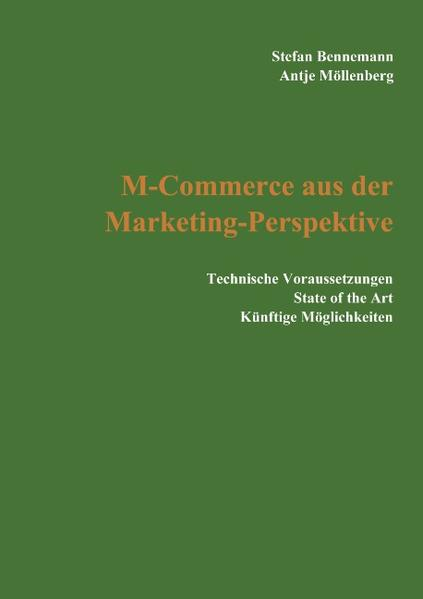 M-Commerce aus der Marketing-Perspektive als Buch