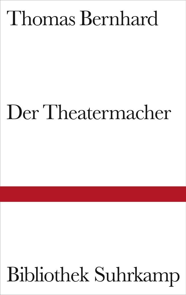 Der Theatermacher als Buch