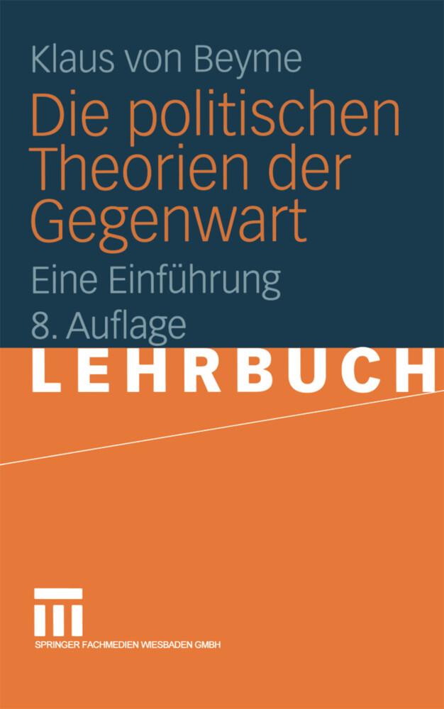 Die politischen Theorien der Gegenwart als Buch