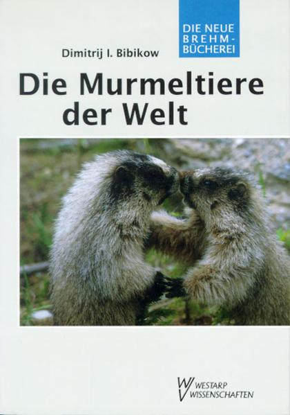 Die Murmeltiere der Welt als Buch