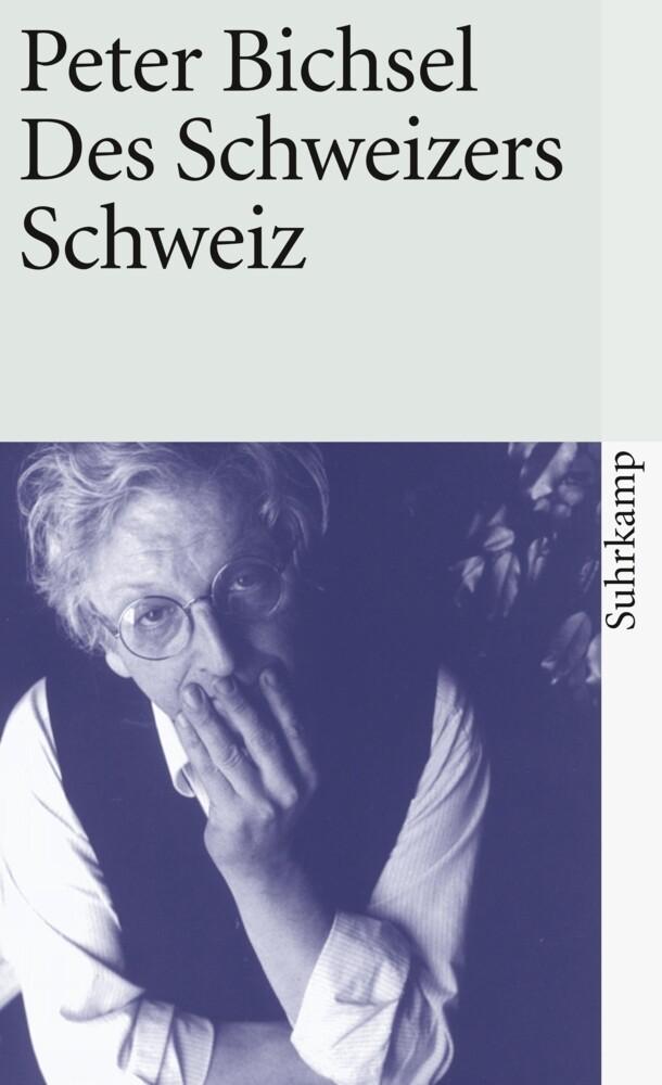 Des Schweizers Schweiz als Taschenbuch
