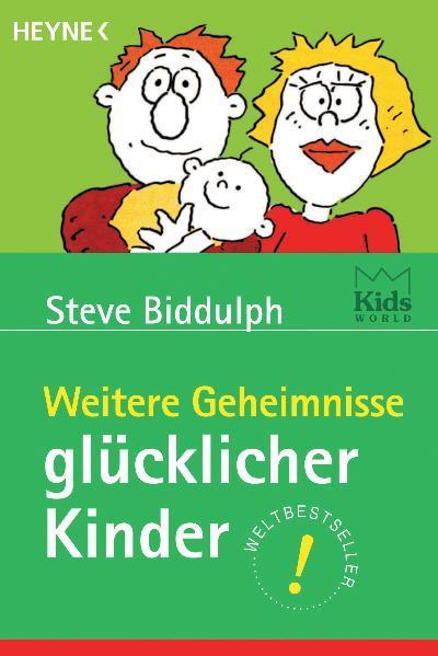 Weitere Geheimnisse glücklicher Kinder als Taschenbuch