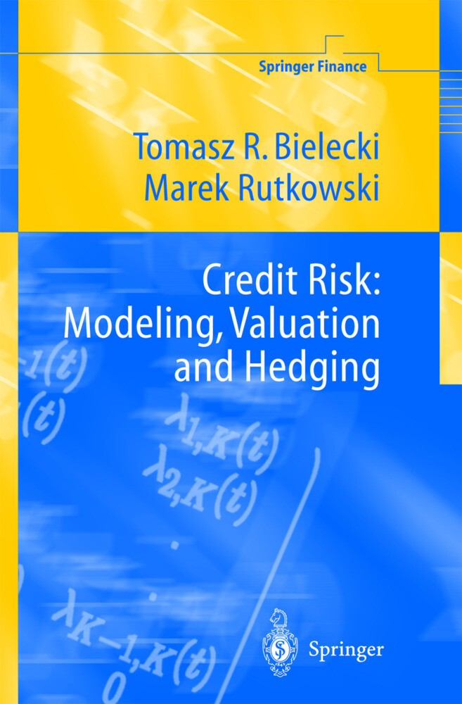Credit Risk: Modelling, Valuation and Hedging als Buch
