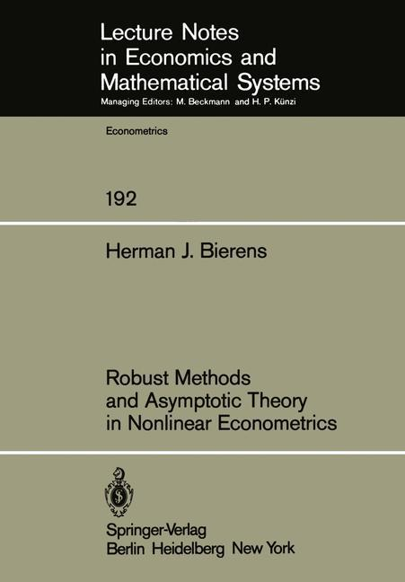Robust Methods and Asymptotic Theory in Nonlinear Econometrics als Buch