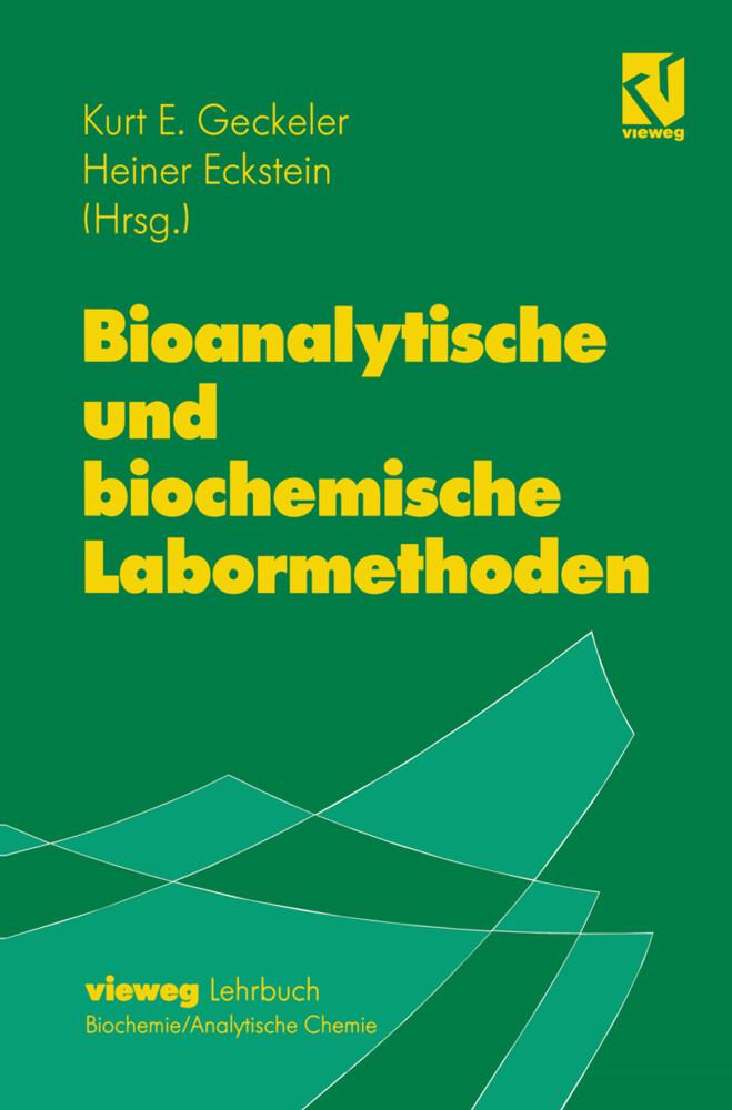 Bioanalytische und biochemische Labormethoden als Buch