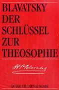 Der Schlüssel zur Theosophie als Buch