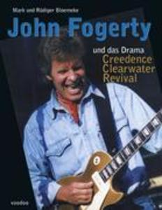 John Fogerty und das Drama Creedence Clearwater Revival als Buch