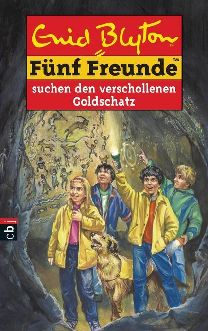 Fünf Freunde 34. Fünf Freunde suchen den verschollenen Goldschatz als Buch