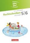 Alles klar! Deutsch. Sekundarstufe I 5./6. Schuljahr. Rechtschreiben