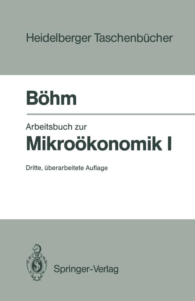 Arbeitsbuch zur Mikroökonomie I als Taschenbuch