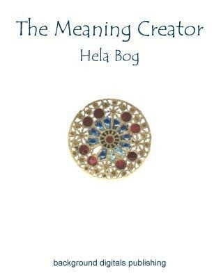 The Meaning Creator als Buch