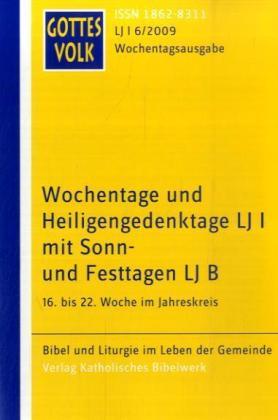 Gottes Volk Wochentage und Heiligengedenktage 6/2009 als Buch