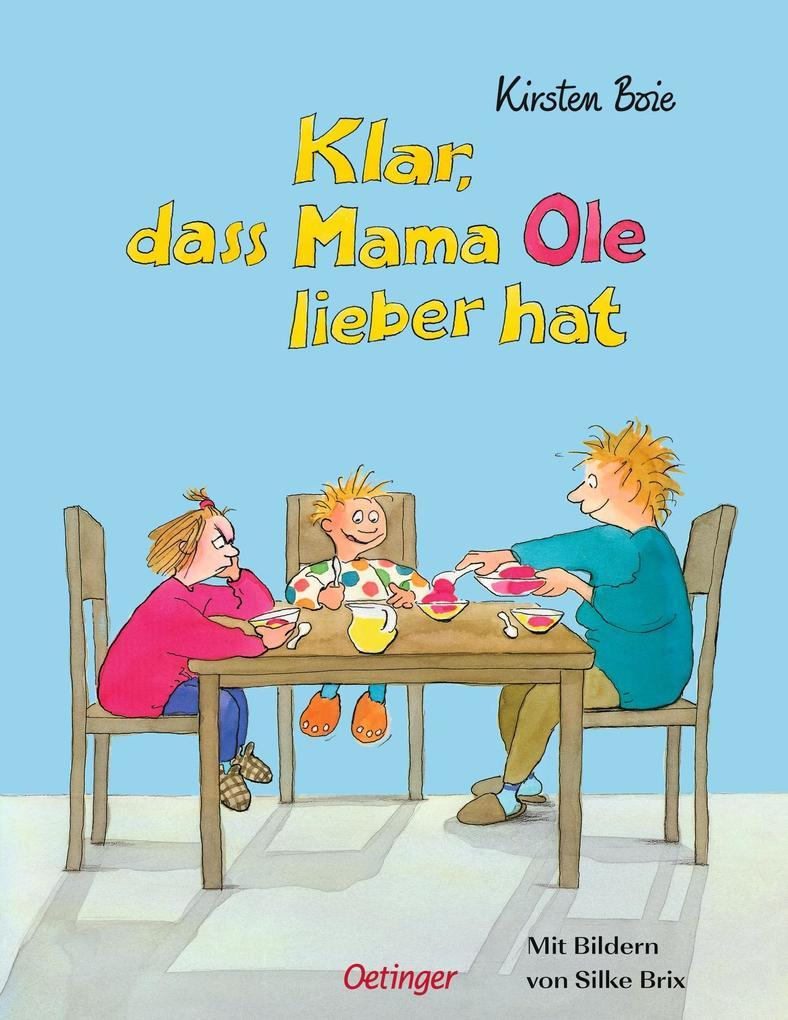 Klar, daß Mama Ole / Anna lieber hat als Buch