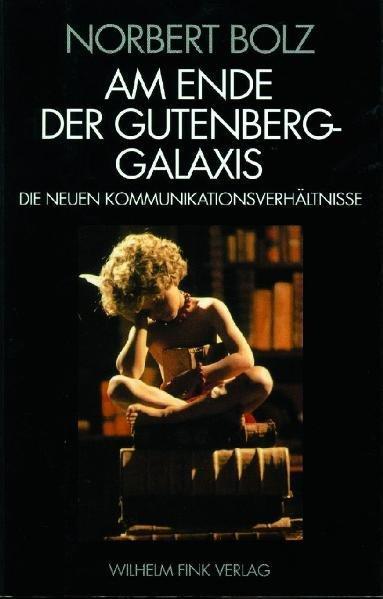 Am Ende der Gutenberg - Galaxis als Buch