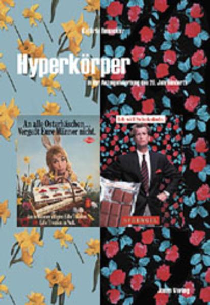 Hyperkörper in der Anzeigenwerbung des 20. Jahrhunderts als Buch