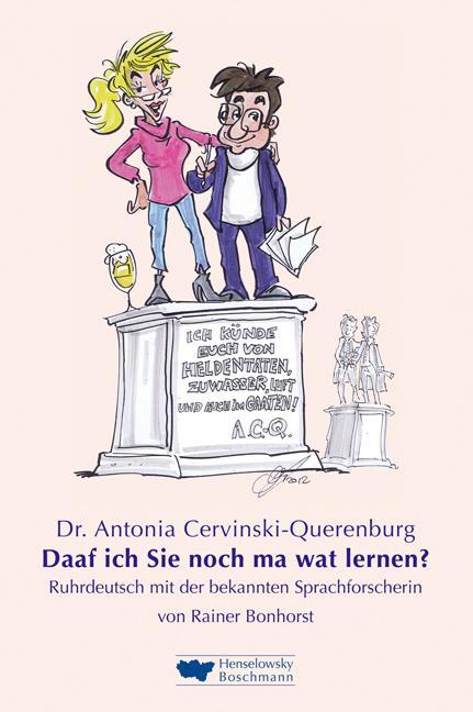 Dr. Antonia Cervinski-Querenburg. Daaf ich Sie noch ma wat lernen? als Buch