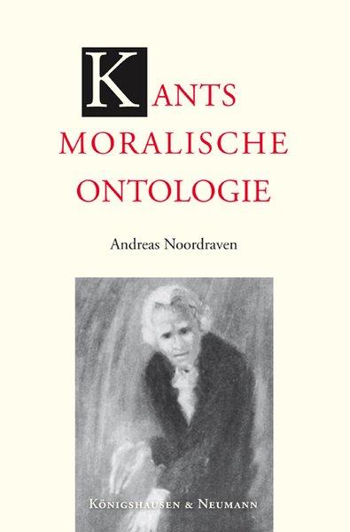 Kants moralische Ontologie als Buch