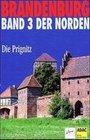 Brandenburg. Der Norden 3. Die Prignitz