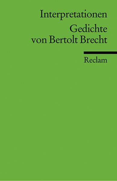Interpretationen: Gedichte von Bertolt Brecht als Taschenbuch