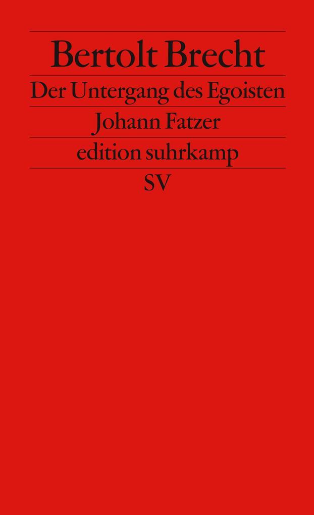Untergang des Egoisten Johann Fatzer als Taschenbuch