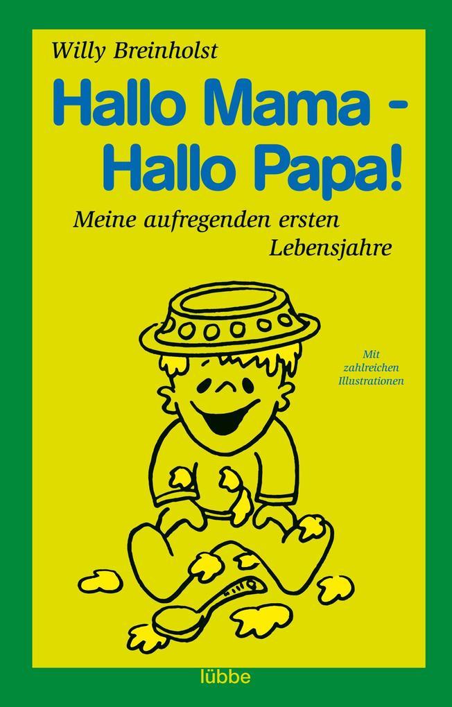 Hallo Mama - Hallo Papa! als Taschenbuch