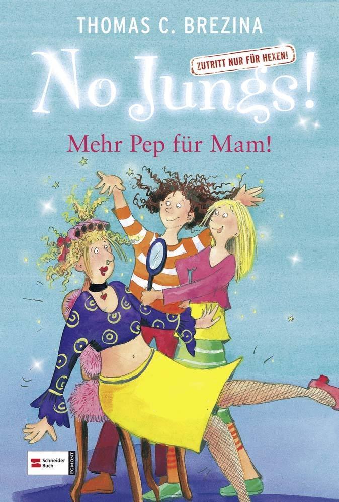 No Jungs! 05. Mehr Pep für Mam! als Buch
