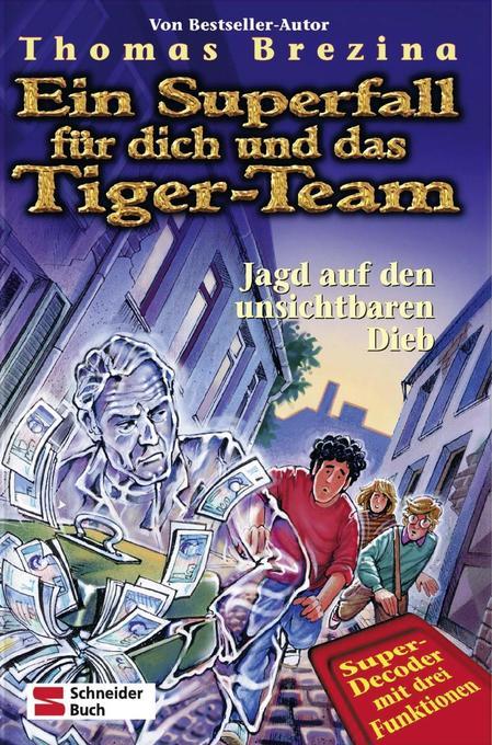 Ein Superfall für dich und das Tiger-Team 08. Jagd auf den unsichtbaren Dieb als Buch