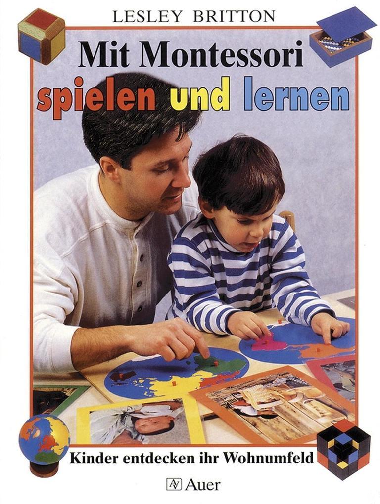 Mit Montessori spielen und lernen als Buch