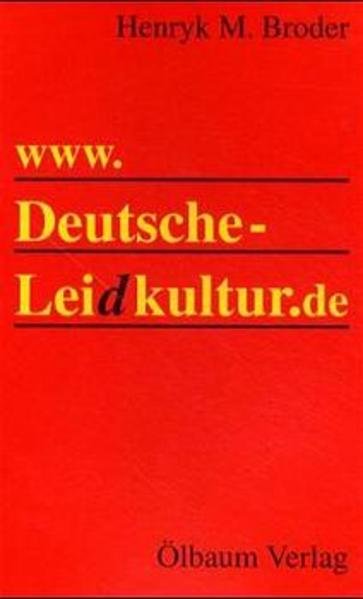 www. Deutsche Leidkultur.de als Buch