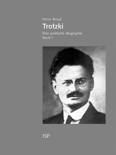 Trotzki. Eine politische Biographie als Buch