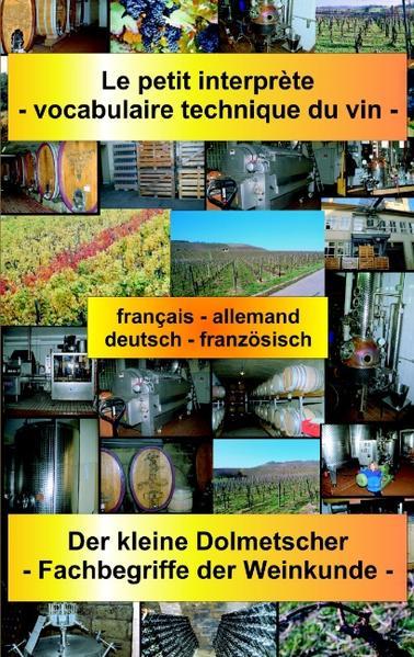 Le petit interprète - vocabulaire technique du vin als Buch