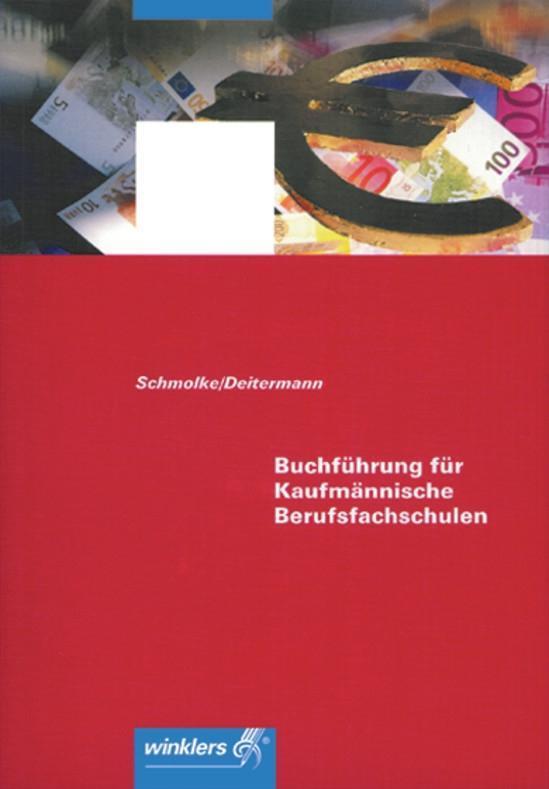 Buchführung für Kaufmännische Berufsfachschulen. Baden-Württemberg als Buch