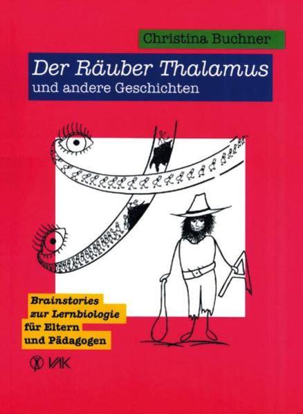 Der Räuber Thalamus und andere Geschichten als Buch