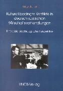 Kulturell bedingte Konflikte in den Deutsch-Russischen Wirtschaftsverhandlungen als Buch