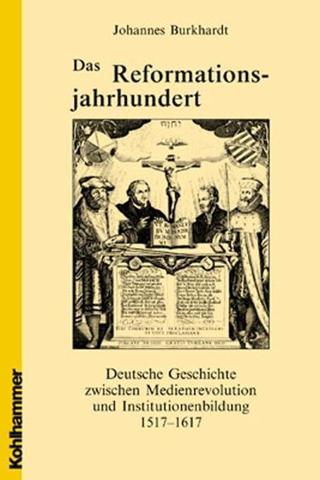 Das Reformationsjahrhundert als Buch