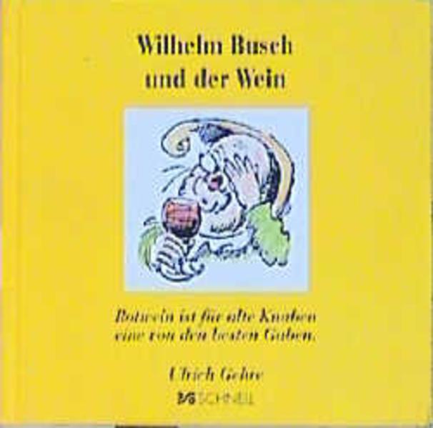 Wilhelm Busch und der Wein als Buch