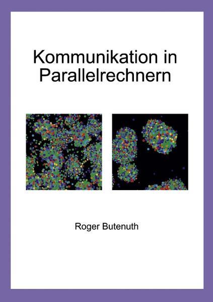 Kommunikation in Parallelrechnern als Buch