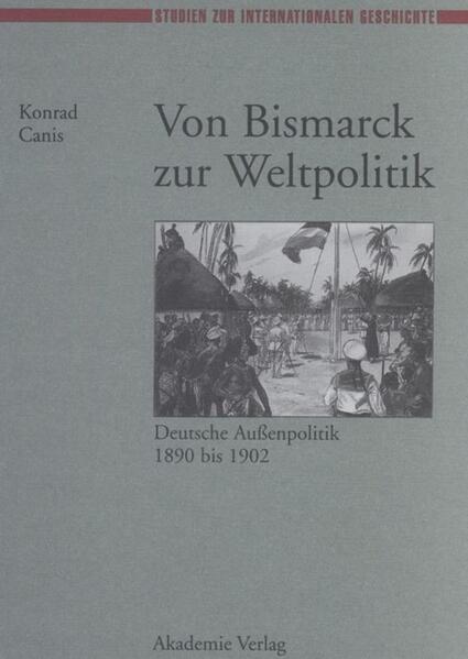 Von Bismarck zur Weltpolitik als Buch