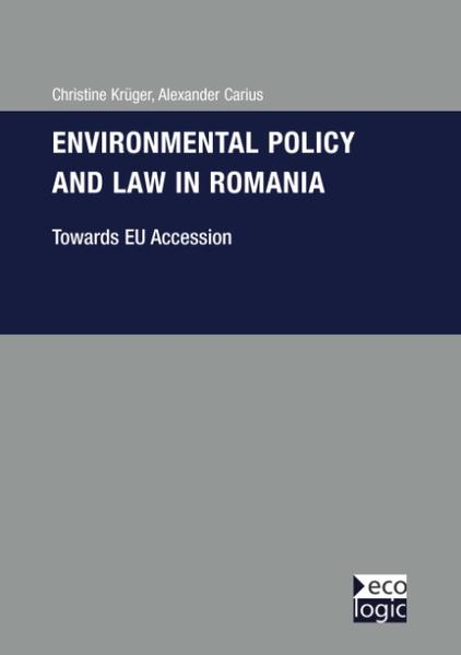 Environmental Policy and Law in Romania - Towards EU-Accession als Buch
