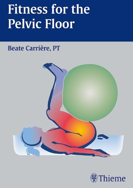 Fitness for the Pelvic Floor als Buch