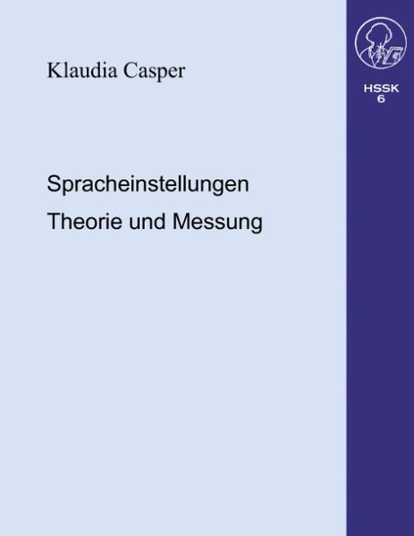 Spracheinstellungen.Theorie und Messung als Buch
