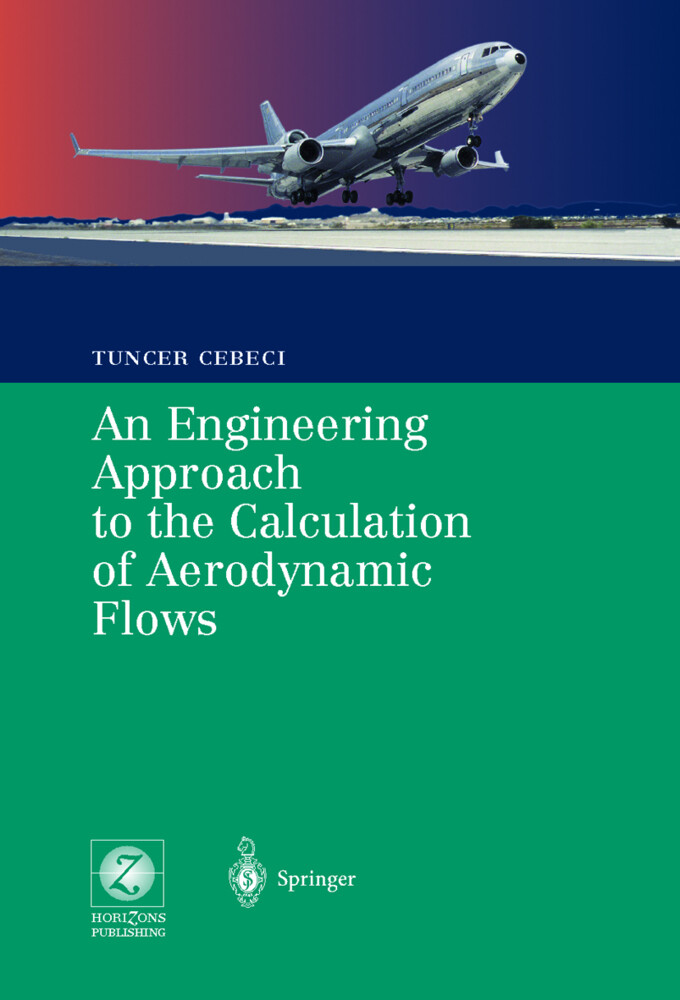 An Engineering Approach to the Calculation of Aerodynamic Flows als Buch
