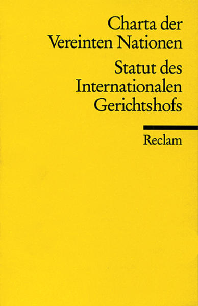 Die Charta der Vereinten Nationen und das Statut des Internationalen Gerichtshofs als Taschenbuch